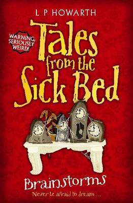 Tales from a Sick Bed: Brainstorms