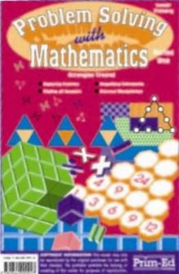Primary Problem-Solving in Mathematics: Analyse, Try, Explore: Bk.A
