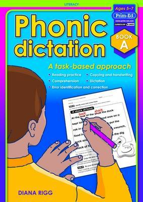 Phonic Dictation: A Task-Based Approach: Book 1