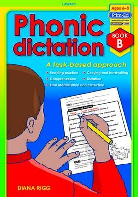Phonic Dictation: A Task-Based Approach: Book B