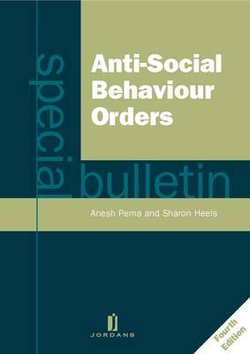 Anti-social Behaviour Orders: A Special Bulletin