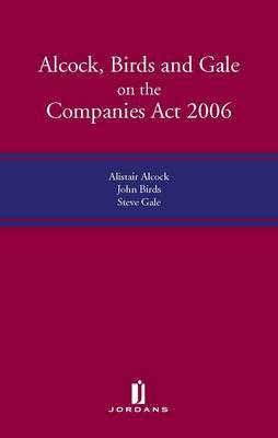 Alcock, Birds and Gale on the Companies Act 2006