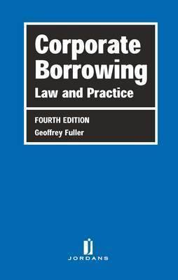 Corporate Borrowing: Law and Practice
