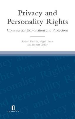 Privacy and Personality Rights: Commercial Exploitation and Protection