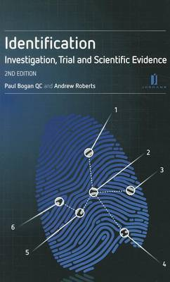 Identification: A Practitioner's Guide: Investigation, Trial and Scientific Evidence