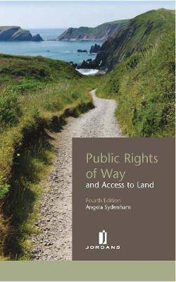 Public Rights of Way and Access to Land