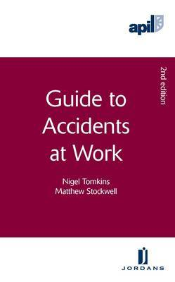 APIL Guide to Accidents at Work