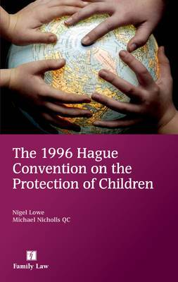 The 1996 Hague Convention on the Protection of Children