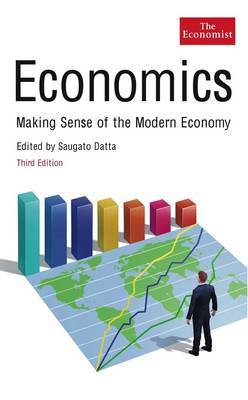 The Economist: Economics: Making Sense of the Modern Economy