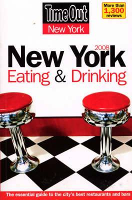 Time Out New York Eating & Drinking Guide 2008: 2008