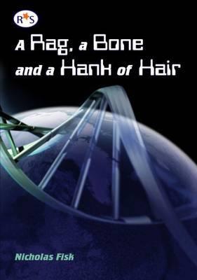 A Rag, a Bone and a Hank of Hair