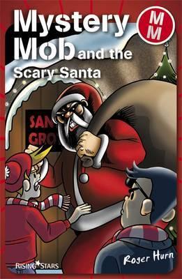 Mystery Mob Scary Santa