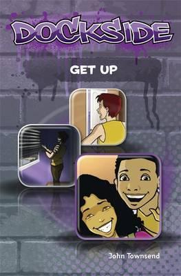 Dockside: Get Up: Stage 1 Book 4