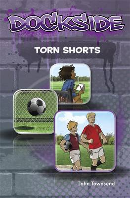 Dockside: Torn Shorts (Stage 1 Book 9)
