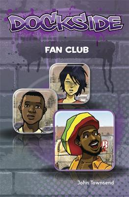 Dockside: Fan Club: Stage 1 Book 14