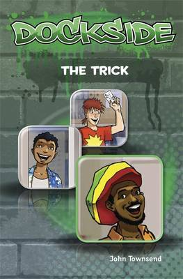 Dockside: The Trick: Stage 2 Book 3