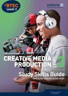 BTEC Level 3 National Creative Media Production Study Guide