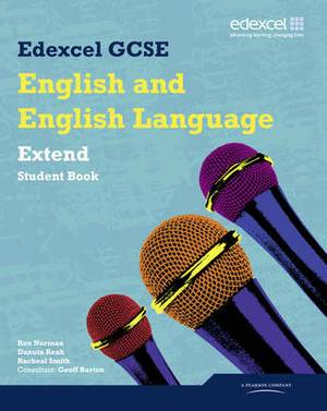 Edexcel GCSE English and English Language Extend Student Book
