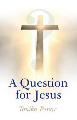 A Question for Jesus