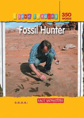 Fact Monsters 350 Words: Fossil Hunter