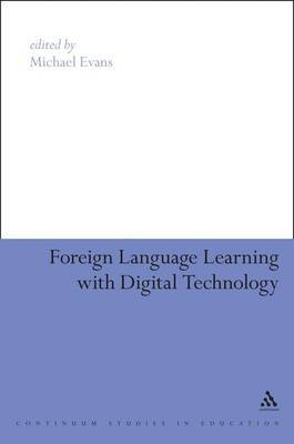 Foreign Language Learning with Digital Technology