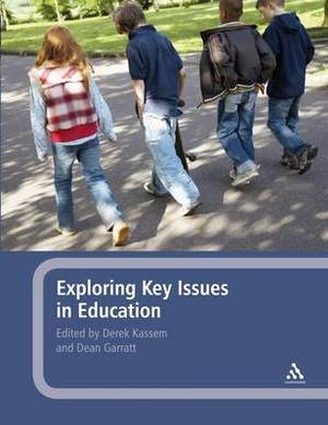 Exploring Key Issues in Education