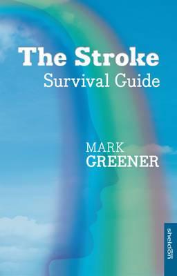 The Stroke Survival Guide