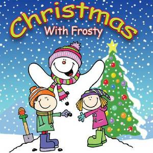 Christmas with Frosty