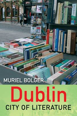 Dublin: City of Literature