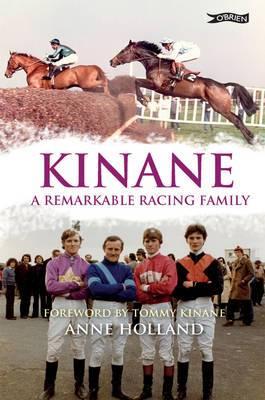 Kinane: A Remarkable Racing Family