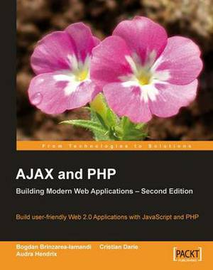AJAX and PHP: Building Modern Web Applications