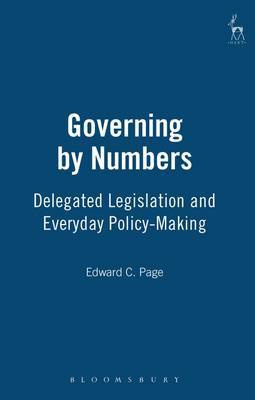 Governing by Numbers: Delegated Legislation and Everyday Policy-Making