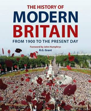The History of Modern Britain: From 1900 to the Present Day