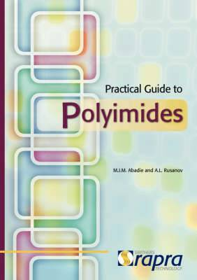 Practical Guide to Polyimides