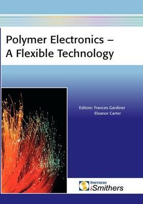 Polymer Electronics - A Flexible Technology