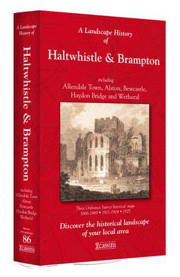 A Landscape History of Haltwhistle & Brampton (1866-1925) - LH3-086: Three Historical Ordnance Survey Maps