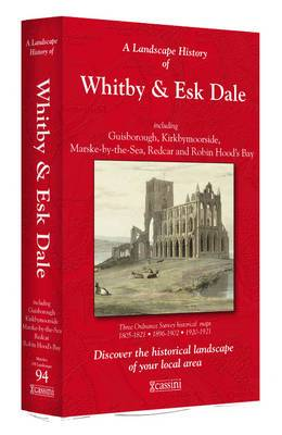 A Landscape History of Whitby & Esk Dale (1857-1925) - LH3-094: Three Historical Ordnance Survey Maps