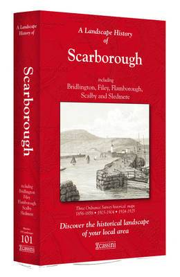 A Landscape History of Scarborough (1856-1925) - LH3-101: Three Historical Ordnance Survey Maps