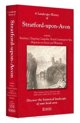 A Landscape History of Stratford-upon-Avon (1828-1921) - LH3-151: Three Historical Ordnance Survey Maps