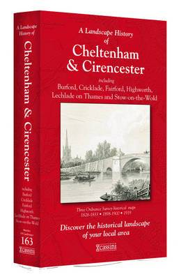 A Landscape History of Cheltenham & Cirencester (1828-1919) - LH3-163: Three Historical Ordnance Survey Maps