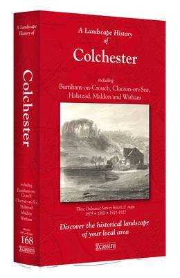 A Landscape History of Colchester (1805-1922) - LH3-168: Three Historical Ordnance Survey Maps