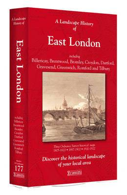 A Landscape History of East London (1805-1922) - LH3-177: Three Historical Ordnance Survey Maps