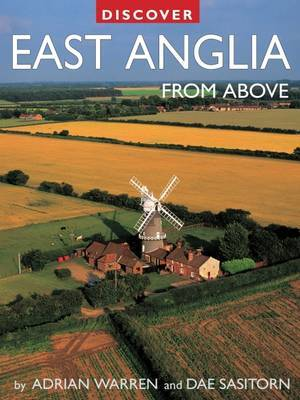 Discover East Anglia from Above