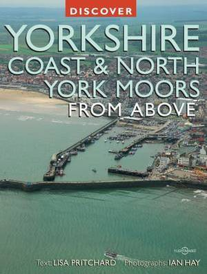 Discover Yorkshire Coast and North York Moors from Above