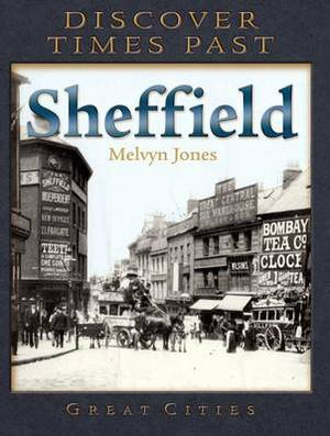 Discover Times Past Sheffield