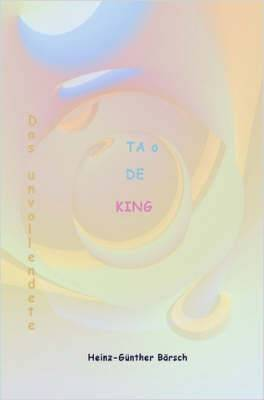 Das Unvollendete - TA O De King