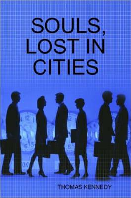 Souls, Lost in Cities