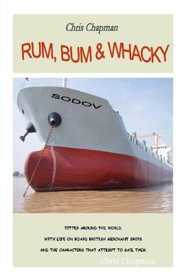 Rum, Bum & Whacky