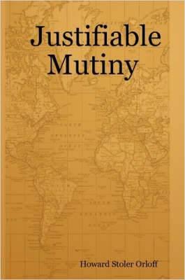 Justifiable Mutiny