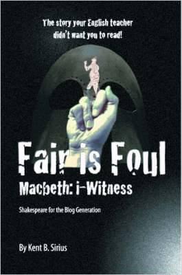 Fair is Foul: Macbeth: I-witness.